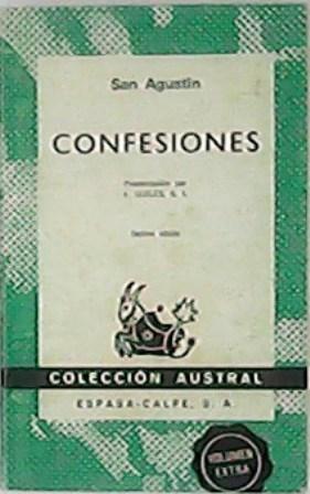 Confesiones. Traducción por Eugenio Ceballos. Presentación por: SAN AGUSTIN.-