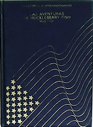 Las aventuras de Huckleberry Finn. Traducción de: TWAIN, Mark.-