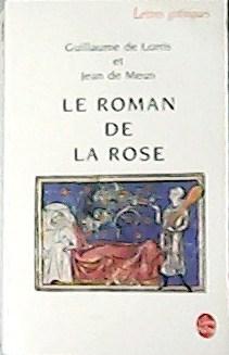 Le roman de la rose.: LORRIS, Guillaume de