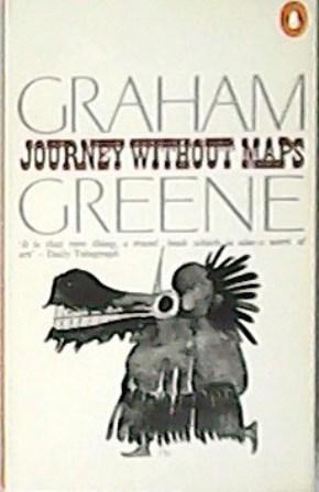 Journey Without Maps.: GREENE, Graham.-