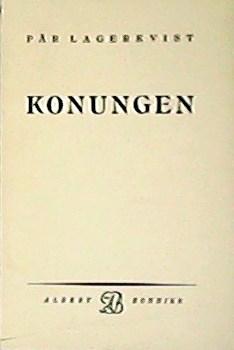 Konungen.: LAGERKVIST, Pär.-