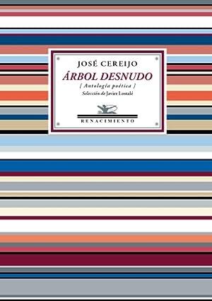 Árbol desnudo (Antología poética). Selección e introducción: CEREIJO, José.-