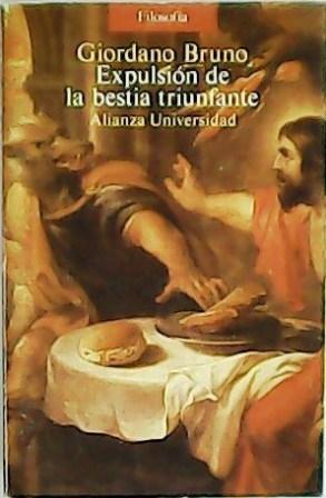 Expulsión de la bestia triunfante. Traducción, introducción: BRUNO, Giordano.-