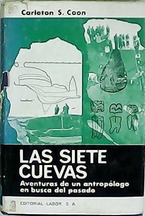 Las siete cuevas. Aventura de un antropólogo: COON, Carleton S.-