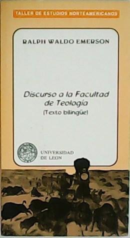 Discurso a la Facultad de Teología (Texto: EMERSON, Ralph Waldo.-