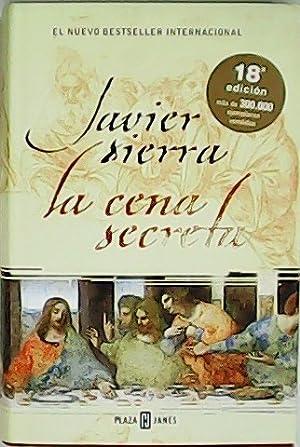La cena secreta.: SIERRA, Javier.-