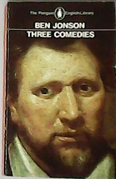 Three comedies.: JONSON, Ben.-