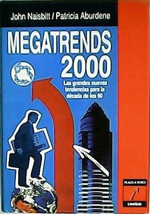 Megatrends 2000. Las grandes nuevas tendencias para: NAISBITT, John y