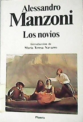 Los novios. Traducción de Juan Nicasio Gallego.: MANZONI, Alessandro.-