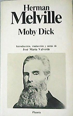 Moby Dick. Traducción de José María Valverde.: MELVILLE, Herman.-