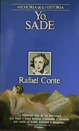 Yo, Sade.: CONTE, Rafael.-