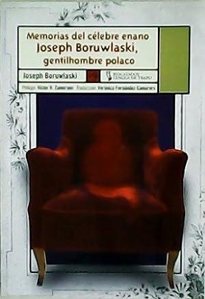 Memorias del célebre enano Joseph Boruwlaski, gentilhombre: BORUWLASKI, Joseph.-