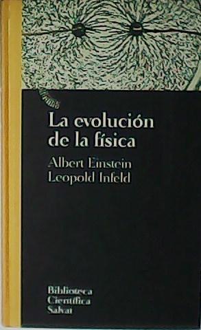 La evolución de la física.: EINSTEIN, Albert y