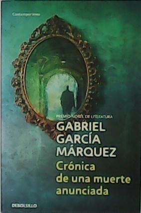 Crónica de una muerte anunciada.: GARCÍA MÁRQUEZ, Gabriel.-