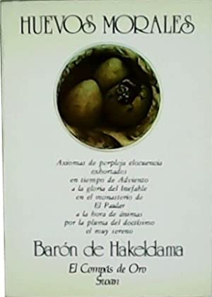 Huevos Morales.: HAKELDAMA, Barón de.-