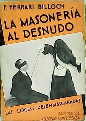 La masonería al desnudo. Las logias, desenmascaradas.: FERRARI BILLOCH, F.-