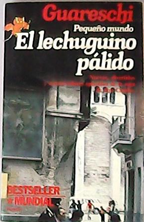 Lechuguino palido.: GUARESCHI.-