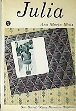 Julia.: MOIX, Ana María.-
