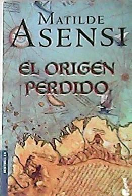 El origen perdido.: ASENSI, Matilde.-