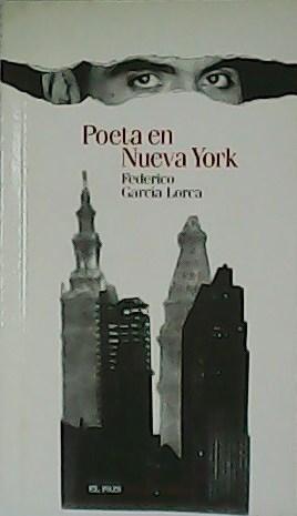 Poeta en Nueva York.: GARCÍA LORCA, Federico.-