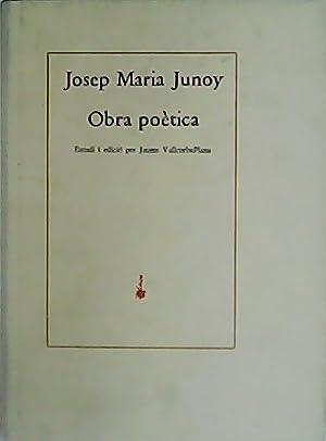 Obra poètica. Estudi i edició per Jaume: JUNOY, Josep María.-
