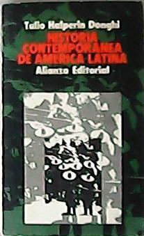Historia contemporánea de América Latina.: DONGHI, Tulio Halperin.-