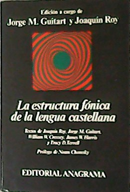 La estructura Fónica de la lengua castellana.: ROY, Joaquin y