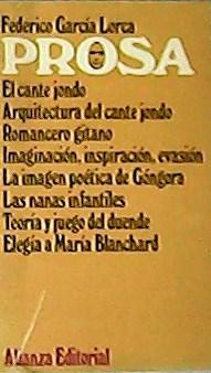 Prosa: El cante jondo. Arquitectura del cante: GARCÍA, Federico Lorca.-