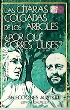 Ls cítaras colgadas de los árboles ¿Por: GALA, Antonio.-