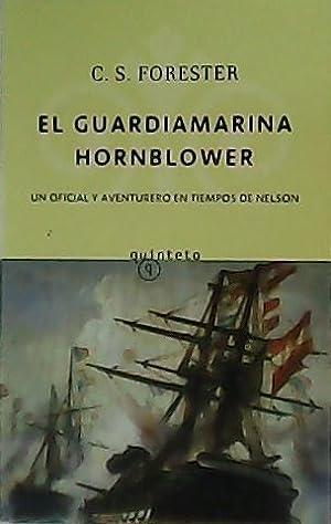 El Guardiamarina Hornblower.: FORESTER, C.S.-
