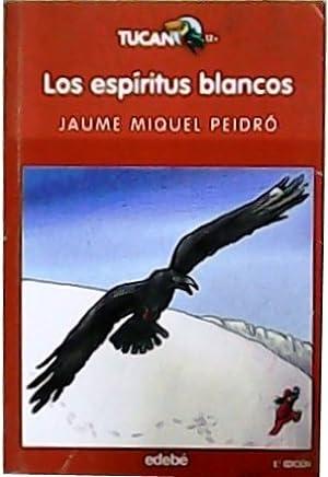 ESPIRITUS BLANCOS  LOS // TUCAN ROJO