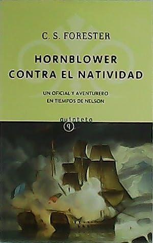 Hornblower contra el Natividad.: FORESTER, C.S.-