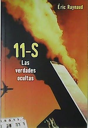 11-S Las verdades ocultas.: RAYNAUD, Éric.-