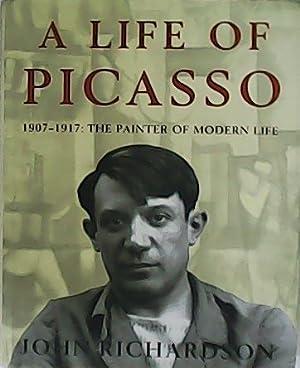 A life of Picasso. 1907 - 1917: RICHARDSON, John.-