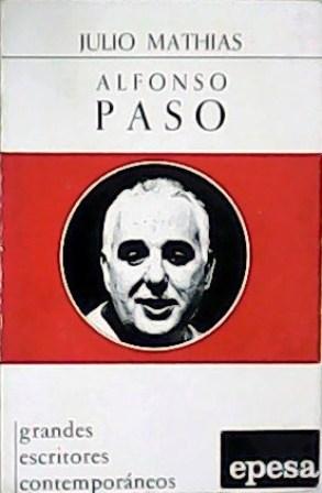 Alfonso Paso.: MATHIAS, Julio.-