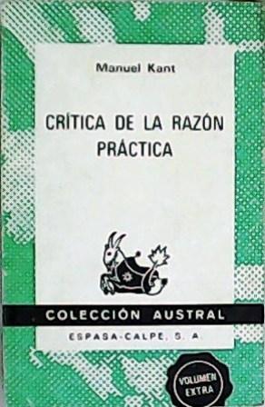 Critica de la razón práctica.: KANT, Manuel.-