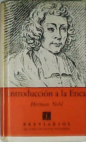 Introducción a la ética. Las experiencias éticas: NOHL, Herman.-