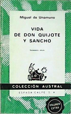 Vida de Don Quijote y Sancho según: UNAMUNO, Miguel de.-