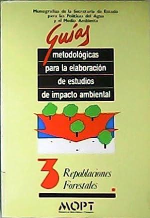 Repoblaciones forestales.: GONZÁLEZ ALONSO, Santiago.-