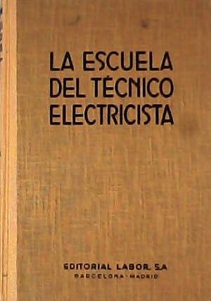 La escuela del técnico electricista 14 tomos.: STAPELFELDT, H.-