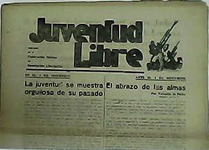 JUVENTUD LIBRE. Órgano de la Federación ibérica de Juventudes Libertarias. Nº73