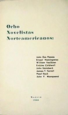 Ocho novelistas Norteamericanos: John Dos Passos, Ernest: VV. AA.-