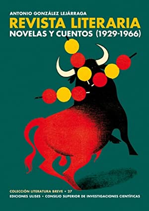 Revista Literaria Novelas y Cuentos (1929-1966). Revista literaria Novelas y Cuentos retrató a la ...