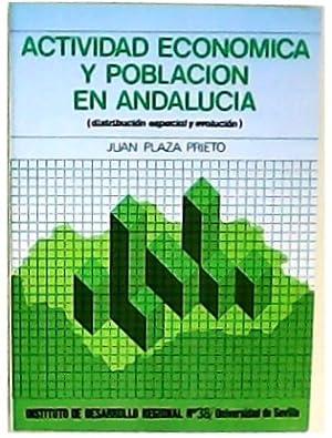 Actividad económica y población en Andalucía (Distribución: PLAZA PRIETO, Juan.-