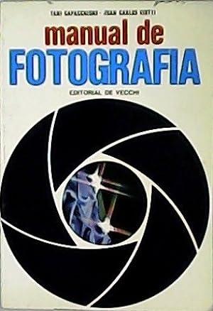 Manual de Fotografía.: CAPACCHIONE, Tani y