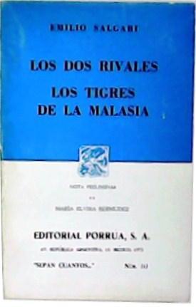 Los dos rivales / Los tigres de: SALGARI, Emilio.-
