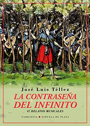 La contraseña del infinito. Cuarenta y siete: TÉLLEZ, José Luis.-