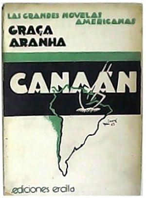 Canaan. Novela de la Colonización Alemana en: ARANHA, Graça.-