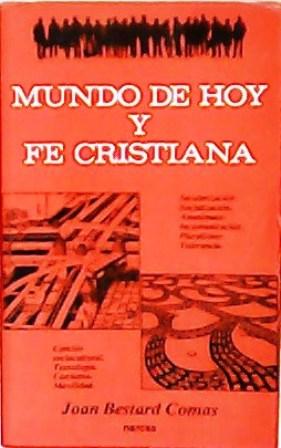 Mundo de hoy y fe cristiana. Secularización,: BESTARD COMAS, Joan.-