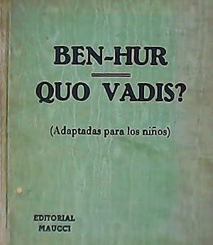 Ben-Hur. Quo Vadis? Adaptado para los niños: WALLACE, Lewis.-